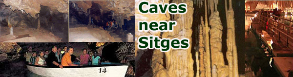 Caves near Sitges & Barcelona
