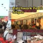 Patchwork Festival Sitges 2013