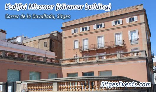 L edifici Miramar Miramar Sitges