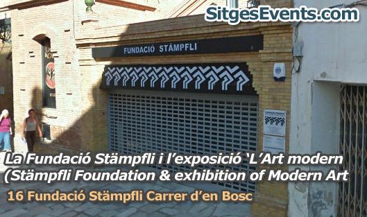 La Fundacio Stampfli Sitges