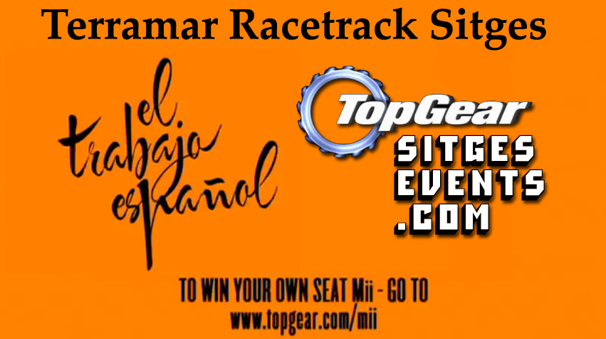 Top Gear & Seat Mii on Sitges Speedway Terramar