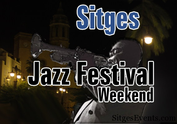 Sitges jazz weekend festival