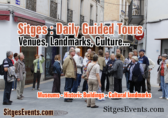 Various Sitges Daily Guided Tours & Exhibitions