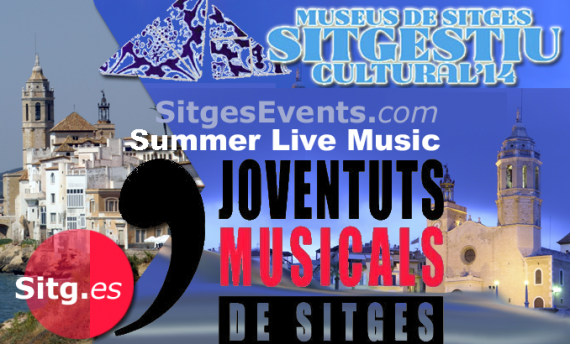 SUMMER 2014 SITGES EVENTS July Aug Sept Calendar