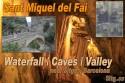 Sant Miquel del Fai Waterfall – 1 hour 9 mins
