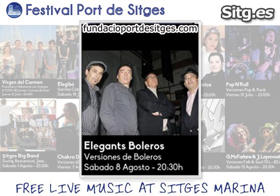 Elegants Boleros Live Free Music – Festival Port de Sitges Marina Sea 2015