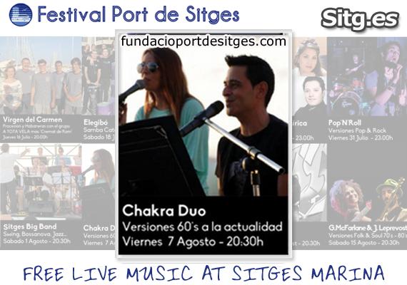 Chakra Duo 60's Live Free Music – Festival Port de Sitges Marina Sea 2015 2013