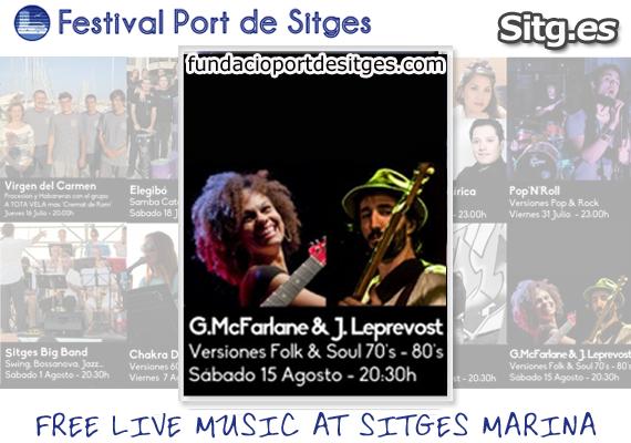 Gigi McFarlane & Juanlu Leprevost Folk & Soul Live Free Music – Festival Port de Sitges Marina Sea 2015