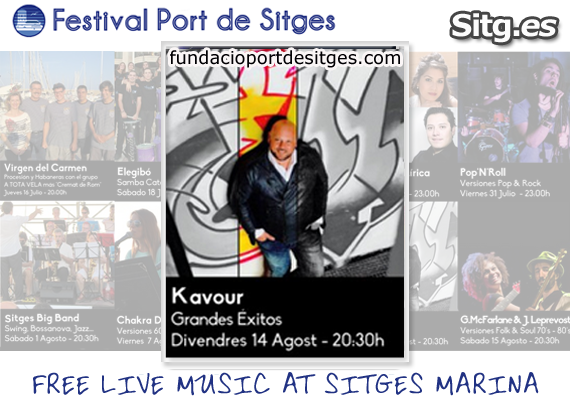 Kavour Hit Songs Live Free Music – Festival Port de Sitges Marina Sea 2015