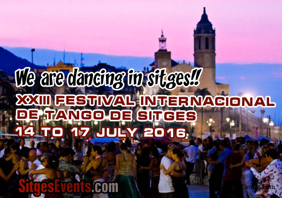 Sitges International Tango Festival 2016