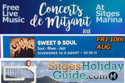 Fri 10th AUG Sitges Midnight Concert Port de Sitges Marina 2018