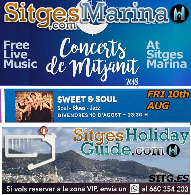Fri 10th AUG Sitges Midnight Concert Port de Sitges Marina 2018