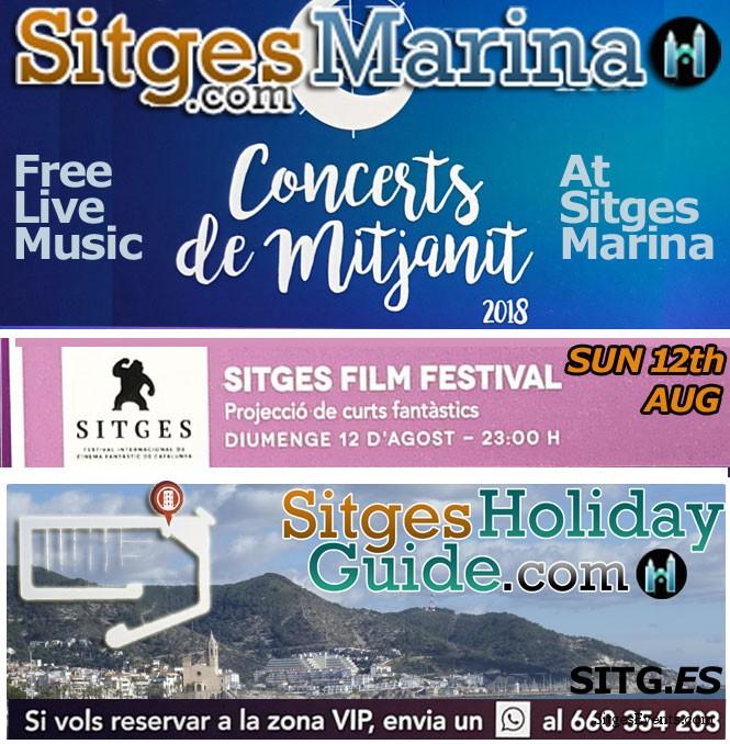 Sun 12th AUG Sitges Midnight Concert Port de Sitges Marina 2018