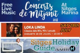 SAT 28th JULY Sitges Midnight Concert Port de Sitges Marina 2018