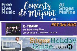 Fri 3rd AUG Sitges Midnight Concert Port de Sitges Marina 2018
